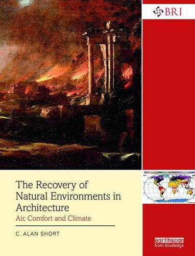 Alan Short - The Recovery of Natural Environments in Architecture