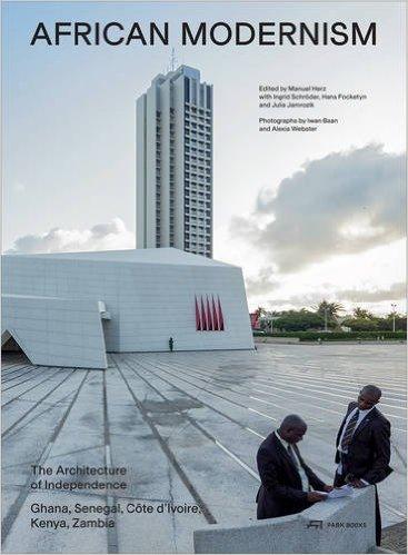 Ingrid Schroder - African Modernism