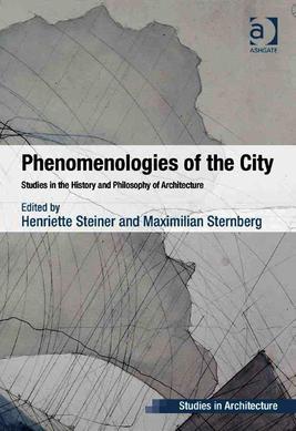 Steiner, Sternberg - Phenomenologies of the City