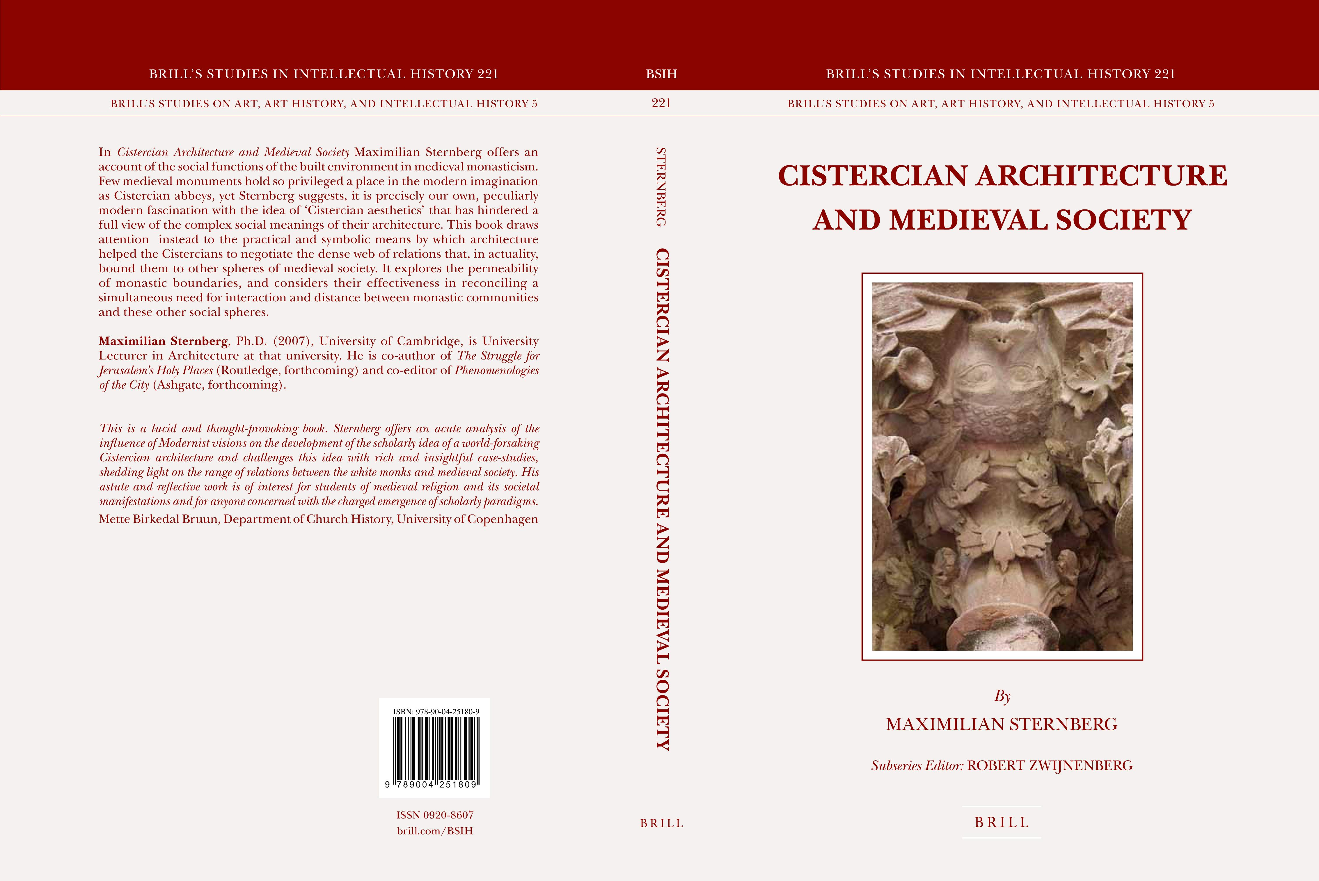 'Cistercian Architecture and Medieval Society': a new book by Dr Maximilian Sternberg