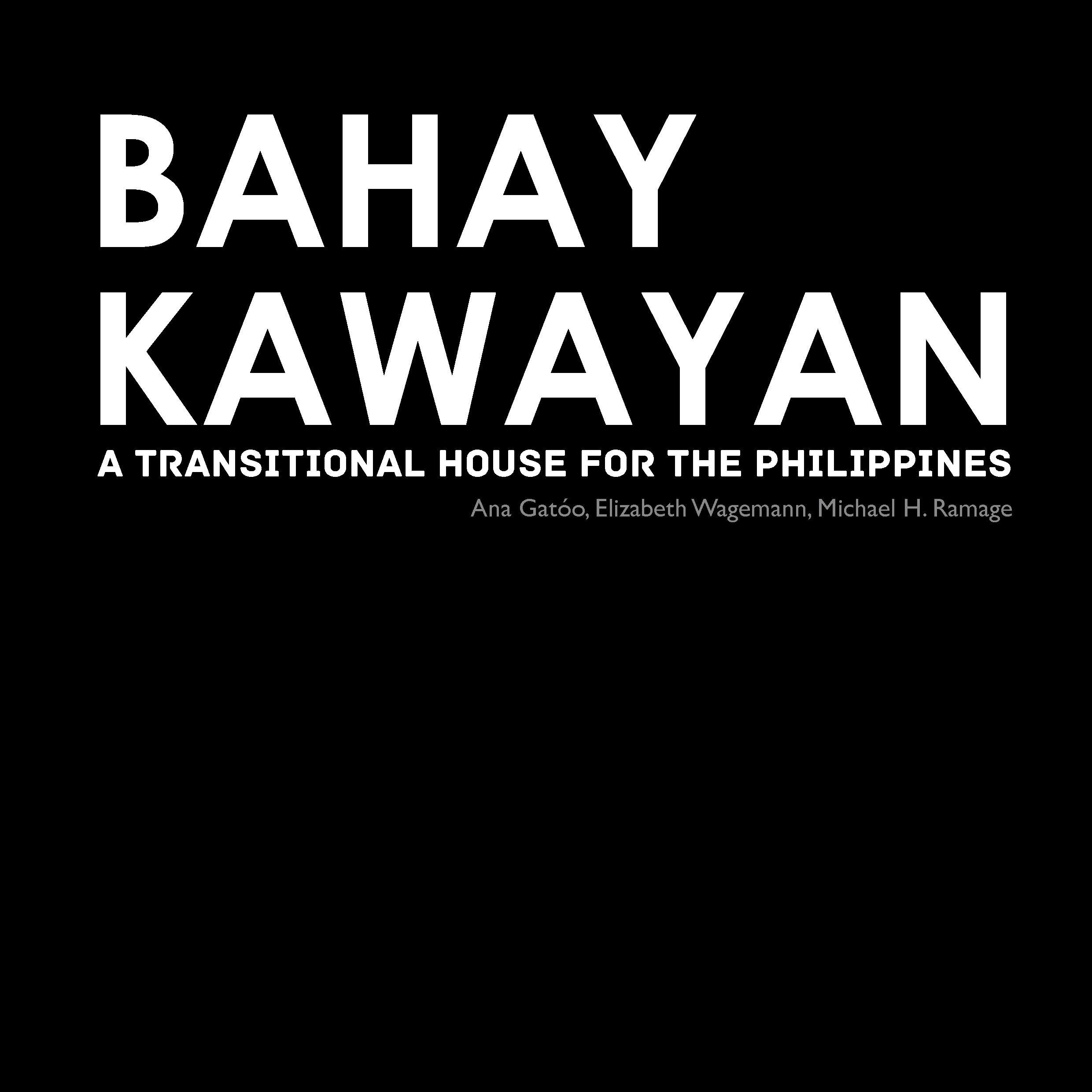 """New publication from The Natural Materials and Structures Group: """"Bahay Kawayan, A Transitional House for the Philippines"""""""